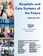 Hospitals and Health Systems of the Future